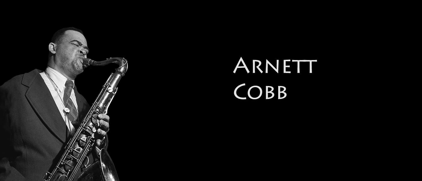 Arnett Cobb Jazz Saxophonist